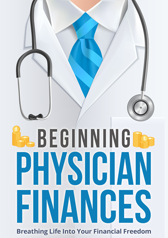 Beginning Physician Finances